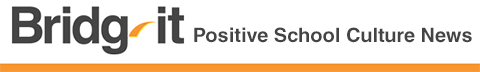Bridg-it Positive School Culture News